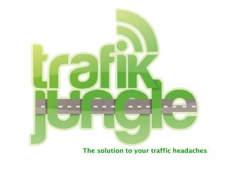 The solution to your traffic headaches