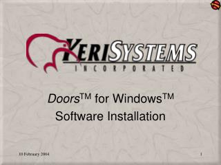 Doors TM  for Windows TM Software Installation