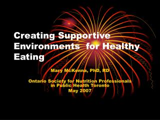 Creating Supportive Environments  for Healthy Eating