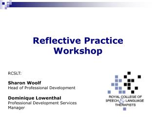 Reflective Practice  Workshop