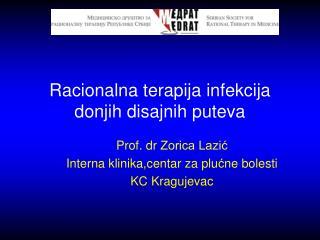 Racionalna terapija infekcija donjih disajnih puteva