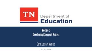 Module 5 Developing Emergent Writers