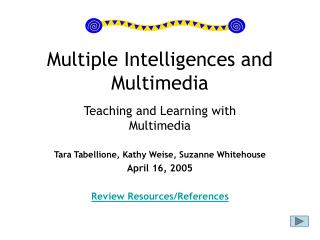 Multiple Intelligences and Multimedia