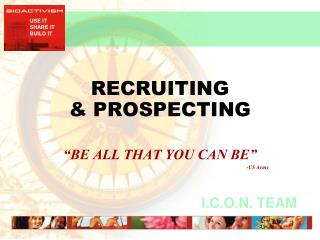 RECRUITING  & PROSPECTING