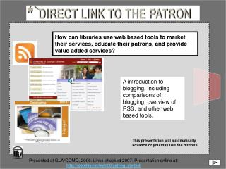 Presented at GLA/COMO, 2006: Links checked 2007; Presentation online at: