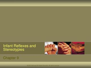 Infant Reflexes and Stereotypies