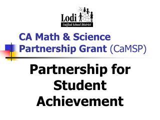 CA Math & Science Partnership Grant (CaMSP)