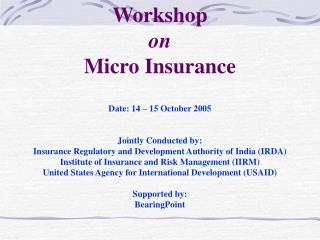 Date: 14 – 15 October 2005 Jointly Conducted by: