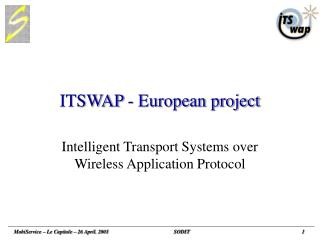 ITSWAP - European project