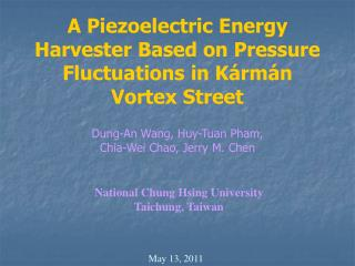A Piezoelectric Energy Harvester Based on Pressure Fluctuations in Kármán Vortex Street