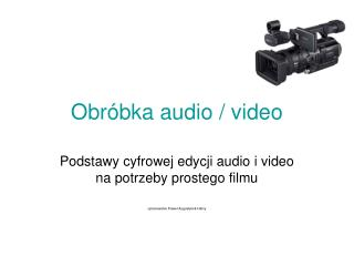 Obróbka audio / video
