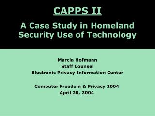 CAPPS II:  A Case Study of Homeland Security Computer Applications