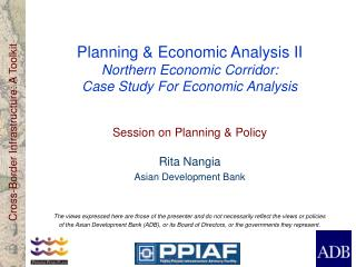Planning & Economic Analysis II  Northern Economic Corridor: Case Study For Economic Analysis
