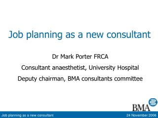 Job planning as a new consultant