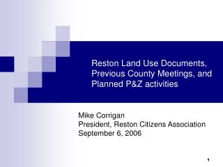 Reston Land Use Documents, Previous County Meetings, and Planned P&Z activities