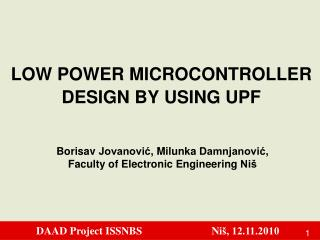 LOW POWER MICROCONTROLLER DESIGN BY USING UPF