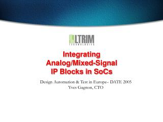 Integrating Analog/Mixed-Signal IP Blocks in SoCs