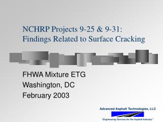 NCHRP Projects 9-25 & 9-31: Findings Related to Surface Cracking