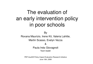 The evaluation of an early intervention policy in poor schools