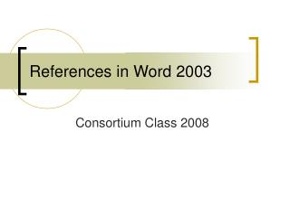 References in Word 2003