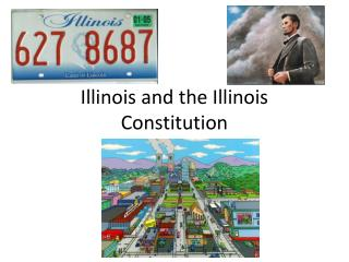 Illinois and the Illinois Constitution