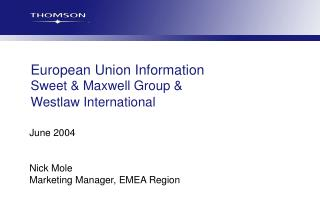 European Union Information Sweet & Maxwell Group &  Westlaw International