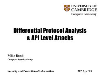 Differential Protocol Analysis & API Level Attacks