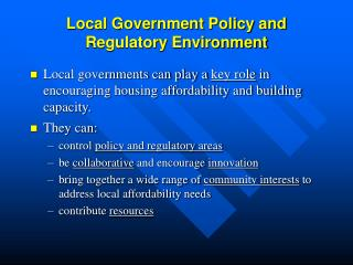 Local Government Policy and Regulatory Environment