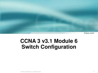 CCNA 3 v3.1 Module 6  Switch Configuration