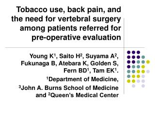 Tobacco use, back pain, and the need for vertebral surgery among patients referred for pre-operative evaluation