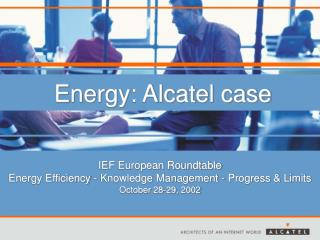 Energy: Alcatel case