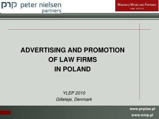 ADVERTISING AND PROMOTION OF LAW FIRMS  IN POLAND