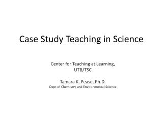 Case Study Teaching in Science