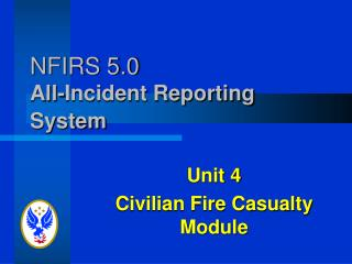 NFIRS 5.0 All-Incident Reporting System