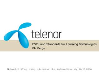 CSCL and Standards for Learning Technologies