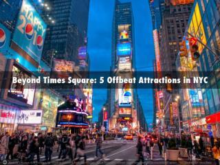 Pedro Torres Ciliberto - Beyond Times Square: 5 Offbeat Attr