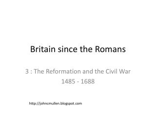Britain since the Romans