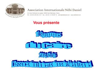 L'Association Internationale Nebi Daniel