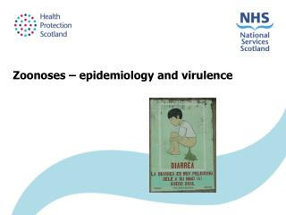 Zoonoses – epidemiology and virulence