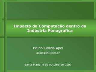 Bruno Gallina Apel