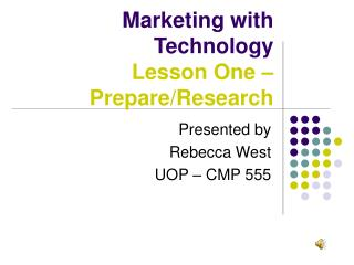 Marketing with Technology Lesson One – Prepare/Research