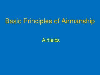 Basic Principles of Airmanship