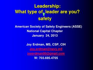 Leadership:   What type of  leader are you?                     safety