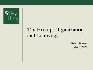 Tax-Exempt Organizations and Lobbying