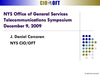 NYS Office of General Services   Telecommunications Symposium   December 9, 2009