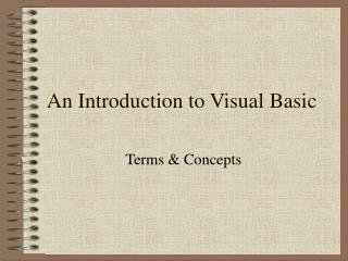 An Introduction to Visual Basic
