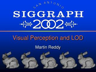Visual Perception and LOD