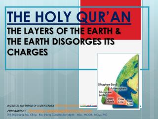 THE HOLY QUR'AN  THE LAYERS OF THE EARTH & THE EARTH DISGORGES ITS CHARGES