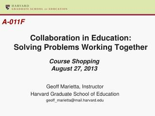 Collaboration in Education:   Solving Problems Working Together