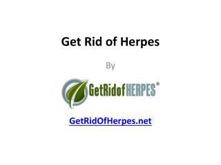 Get Rid of Herpes